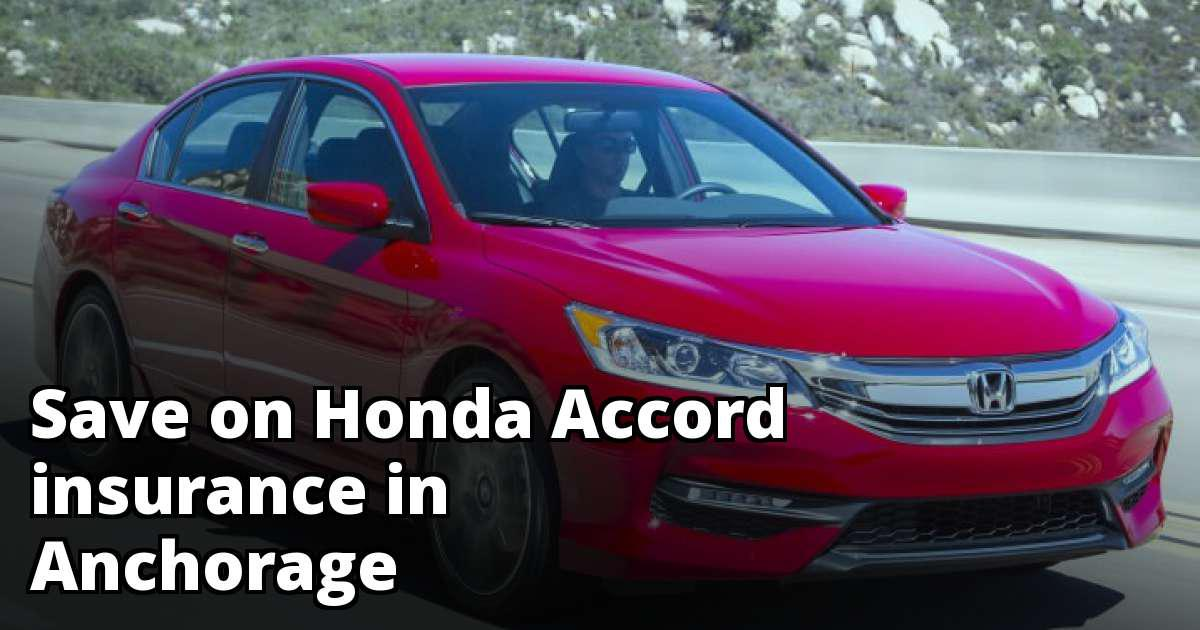 honda accord insurance rates  anchorage ak